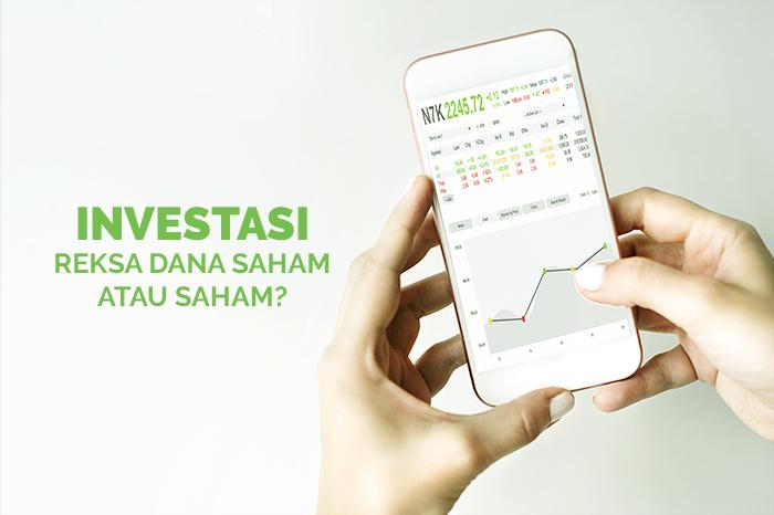 investasi- reksa-dana-saham-atau-saham-mana-yang-lebih-baik