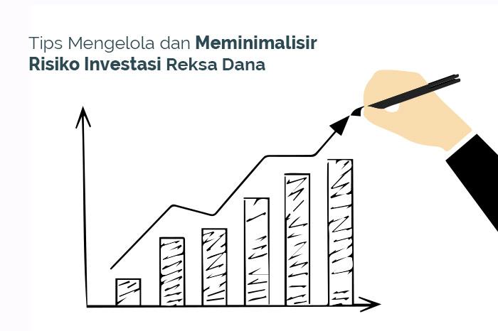 tips-mengelola-dan-meminimalisir-risiko-investasi-reksa-dana